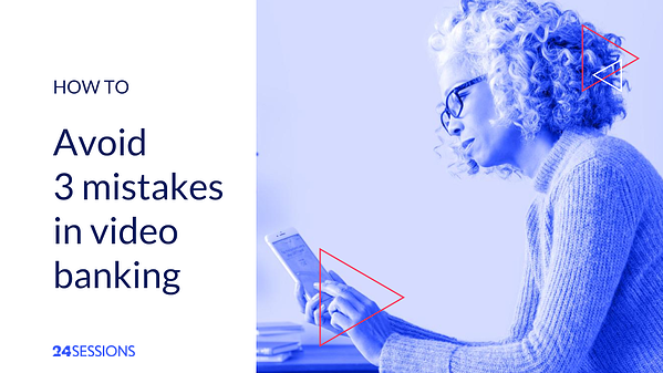 Blogpost_ Mistakes video banking (6)